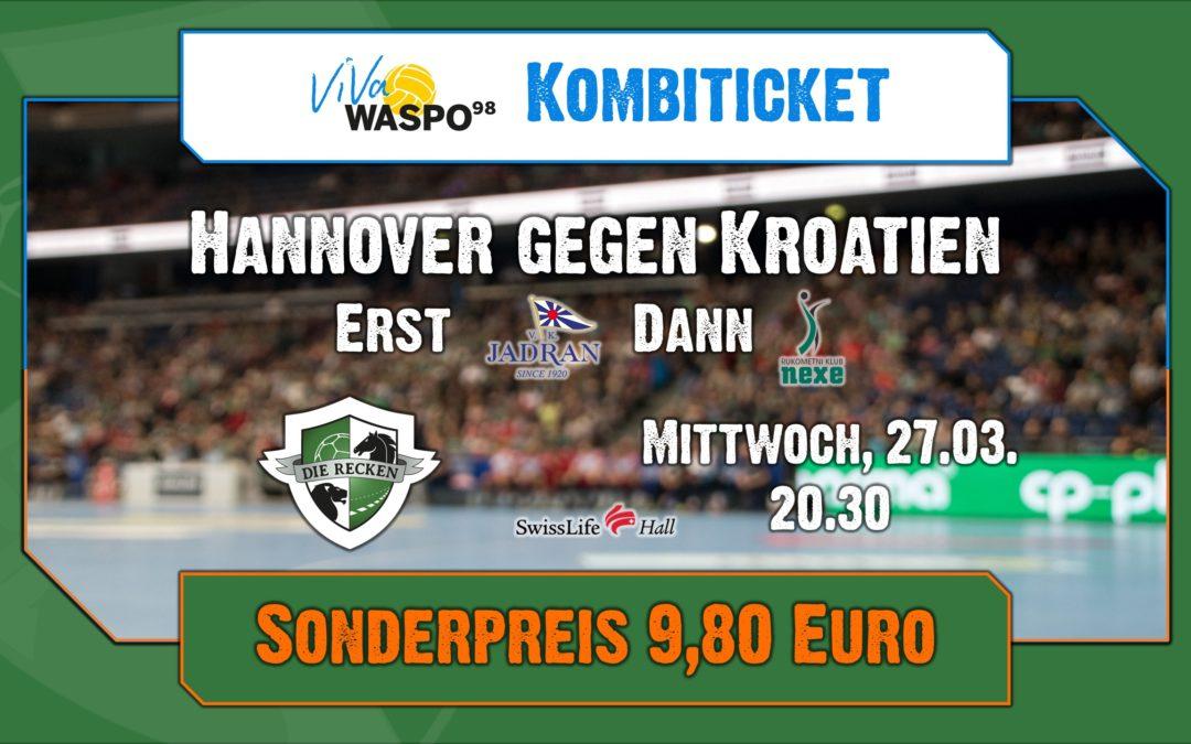 Kombiticket: Hannover gegen Kroatien im Doppelpack